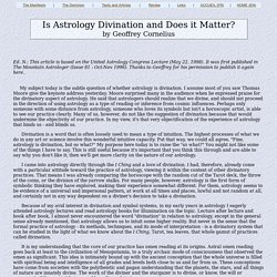 Astrology : Is Astrology Divination and Does it Matter ? by Geoffrey Cornelius