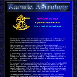 Quaoar, the astrology of generations, including the Indigo children