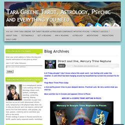 Tara Greene,Tarot, Astrology, Psychic and everything you need