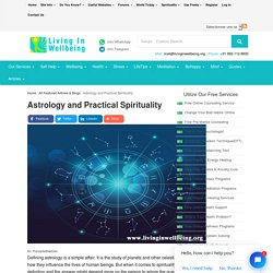 Astrology and Practical Spirituality - Living In Well Being