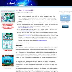 Leo : AstrologyZone's August Horoscope : Astrology Zone