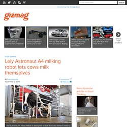 Lely Astronaut A4 milking robot lets cows milk themselves