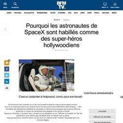 Pourquoi les astronautes de SpaceX sont habillés comme des super-héros hollywoodiens