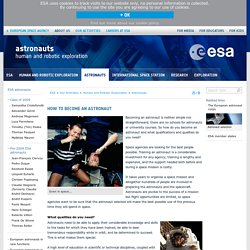 How to become an astronaut / Astronauts / Human and Robotic Exploration / Our Activities