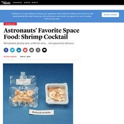 Astronauts' Favorite Space Food: Shrimp Cocktail - Megan Garber