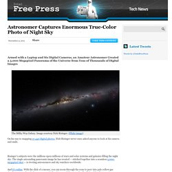 Astronomer Captures Enormous True-Color Photo of Night Sky