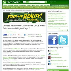 Chinese Astronomer Claims Some UFOs Are Of Extraterrestrial Origin - Page 2 - Technorati Technology - (Build 20100722150226)