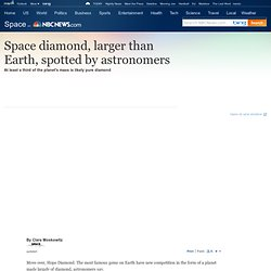 Space diamond, larger than Earth, spotted by astronomers - Technology & science - Space - Space.com