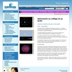 Astronomie au collège et au lycée