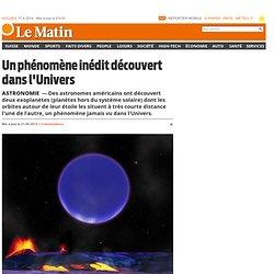 Astronomie: Un phénomène inédit découvert dans l'Univers -