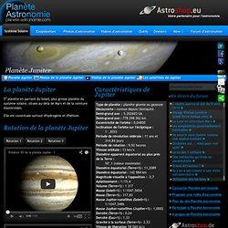 Planète Jupiter-Planète Astronomie : planètes et satellites du système solaire