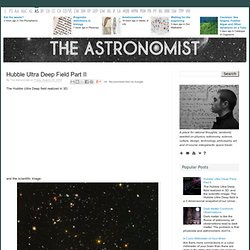 The Astronomist: Hubble Ultra Deep Field Part II