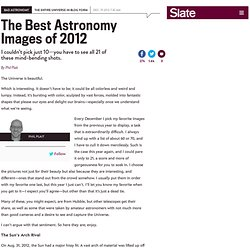 Best astronomy images 2012: See the most beautiful images of the universe