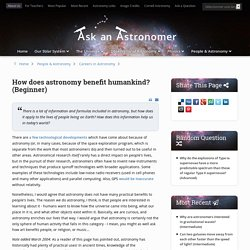 How does astronomy benefit humankind? (Beginner) - Curious About Astronomy? Ask an Astronomer