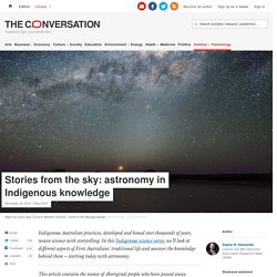 Stories from the sky: astronomy in Indigenous knowledge