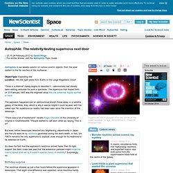 Astrophile: The relativity-testing supernova next door - space - 24 February 2012