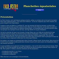 Site d'astrophotographie de Fred - Les planchettes équatoriales
