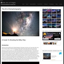 The Art of Astrophotography – The Art of Night - The Photography of Mark Gee