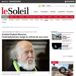 Institut Hubert-Reeves: l'astrophysicien exige le retrait de son nom