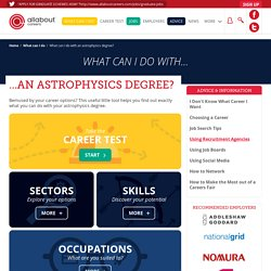 What can I do with an astrophysics degree?