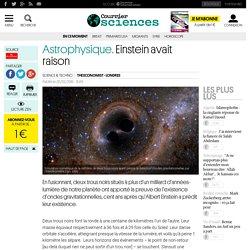 Astrophysique. Einstein avait raison