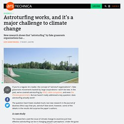 Astroturfing works, and it's a major challenge to climate change