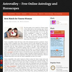 Best Match for Taurus Woman ~ Astrovalley - Free Online Astrology and Horoscopes