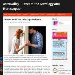 How to Avoid Post-Marriage Problems ~ Astrovalley - Free Online Astrology and Horoscopes