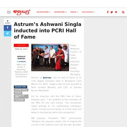 Astrum's Ashwani Singla inducted into PCRI Hall of Fame