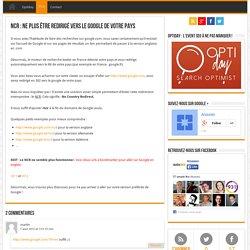 NCR : Astuce pour réussir à aller sur Google.com sans être redirigé