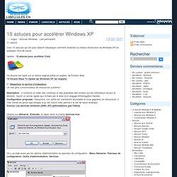 10 astuces pour accélérer Windows XP
