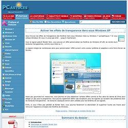 Activer les effets de transparence Aero sous Windows XP