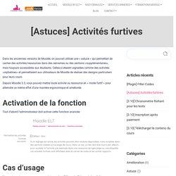 [Astuces] Activités furtives - LMS Moodle by ELT