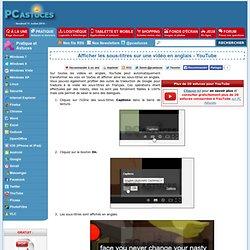 Afficher les sous-titres sur une vidéo en anglais - YouTube