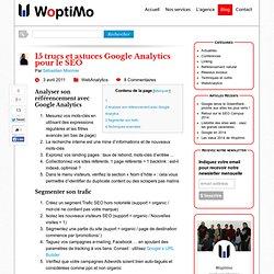 15 trucs et astuces Google Analytics pour le SEO