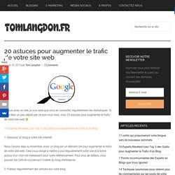 20 astuces pour augmenter le trafic de votre site web - Tom Langdon