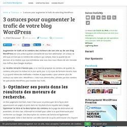 3 astuces pour augmenter le trafic de votre blog WordPress