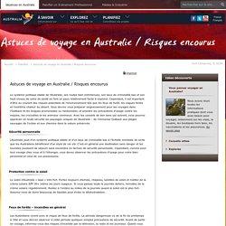 Astuces de voyage en Australie et risques encourus