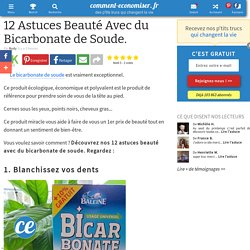 12 Astuces Beauté Avec du Bicarbonate de Soude.