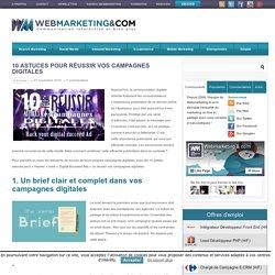 ▷ 10 astuces pour réussir vos campagnes digitales