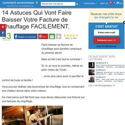 14 Astuces Qui Vont Faire Baisser Votre Facture de Chauffage FACILEMENT.