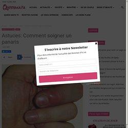 Astuces: Comment soigner un panaris — Queen MAFA