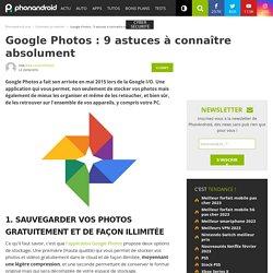 Google Photos: 9 astuces à connaître absolument