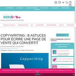 Copywriting : 8 astuces pour écrire une page de vente qui convertit