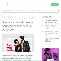 6 astuces de web design pour déclencher le coup de foudre