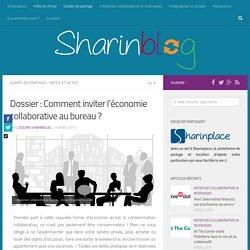 7 astuces pour inviter l'économie collaborative au bureau