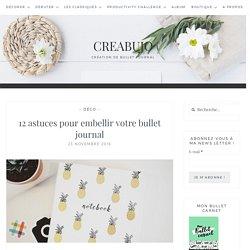12 astuces pour embellir votre bullet journal - Creabujo