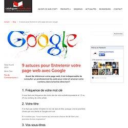 9 astuces pour entretenir votre page web avec Google