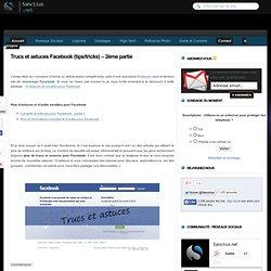 Trucs et astuces Facebook (tips/tricks) – 2ème partie