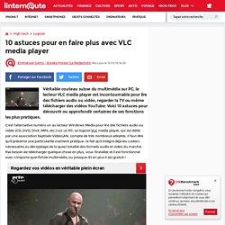 10astuces pour en faire plus avec VLC media player